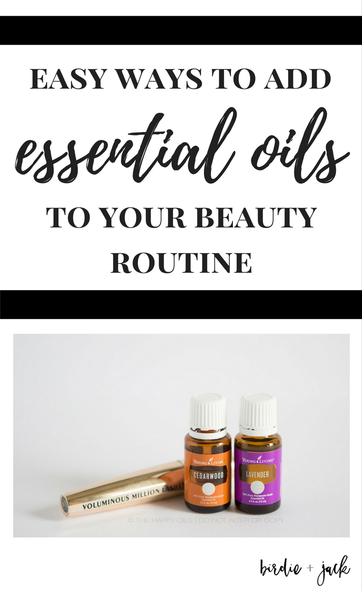 Easy ways to add essential oils to your beauty routine